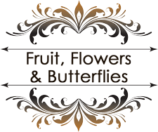 Fruit, Flowers & Butterflies