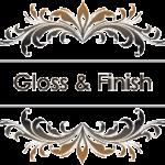 Gloss & Finish