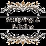 Sculpting & Building
